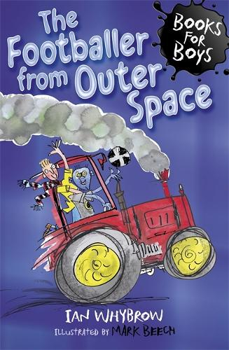 The Footballer from Outer Space: Book 15 - Books for Boys (Paperback)