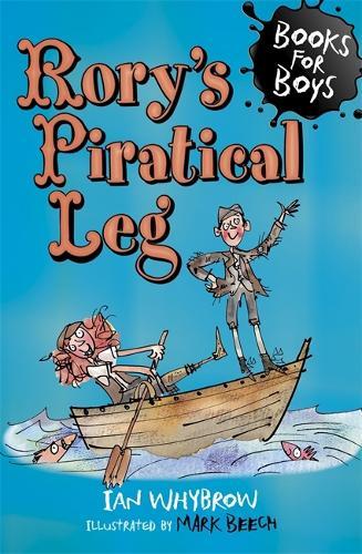 Rory's Piratical Leg: Book 16 - Books for Boys (Paperback)