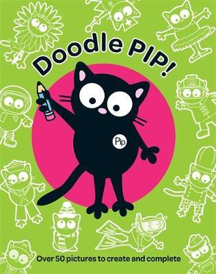 My Cat Pip: Doodle Pip - My Cat Pip (Paperback)