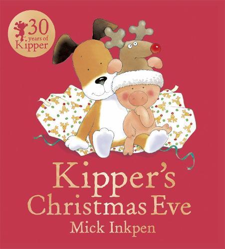 Kipper: Kipper's Christmas Eve - Kipper (Paperback)