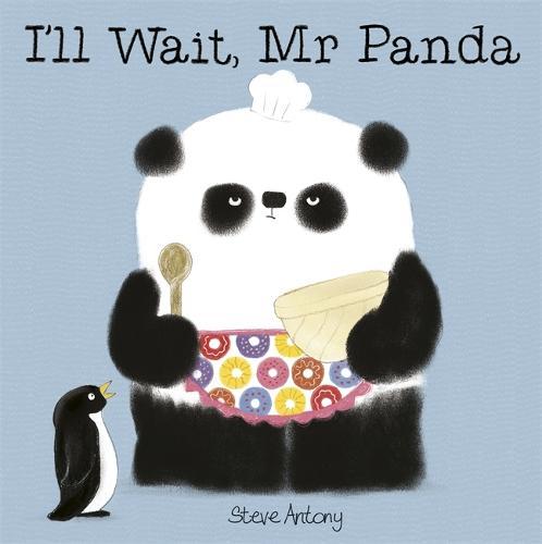 I'll Wait, Mr Panda Board Book - Mr Panda (Hardback)