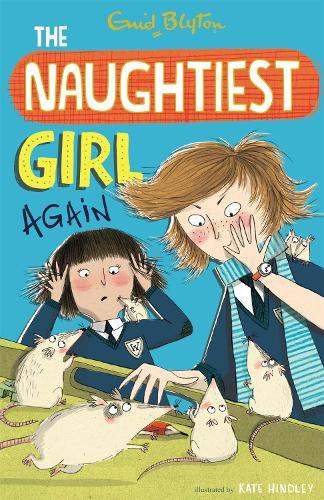 The Naughtiest Girl: Naughtiest Girl Again: Book 2 - The Naughtiest Girl (Paperback)