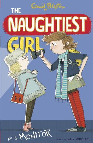 The Naughtiest Girl: Naughtiest Girl Is A Monitor: Book 3 - The Naughtiest Girl (Paperback)