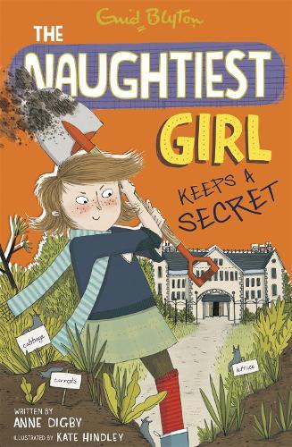 The Naughtiest Girl: Naughtiest Girl Keeps A Secret: Book 5 - The Naughtiest Girl (Paperback)