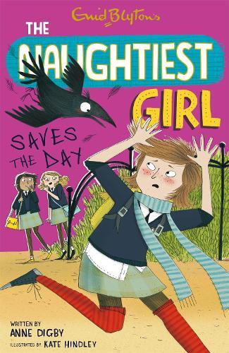 The Naughtiest Girl: Naughtiest Girl Saves The Day: Book 7 - The Naughtiest Girl (Paperback)