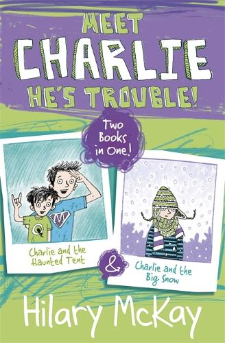 Charlie and the Haunted Tent and Charlie and the Big Snow - Charlie (Paperback)