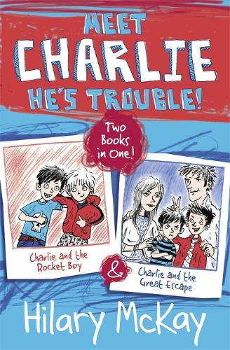 Charlie and the Rocket Boy and Charlie and the Great Escape - Charlie (Paperback)