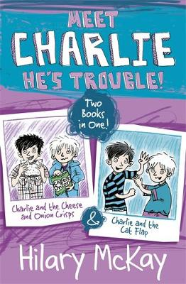 Charlie and the Cheese and Onion Crisps and Charlie and the Cat Flap (Paperback)