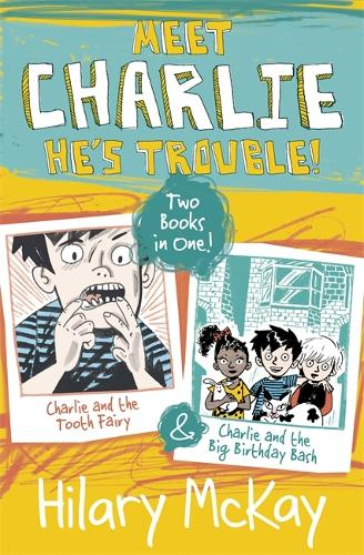 Charlie and the Tooth Fairy and Charlie and the Big Birthday Bash - Charlie (Paperback)