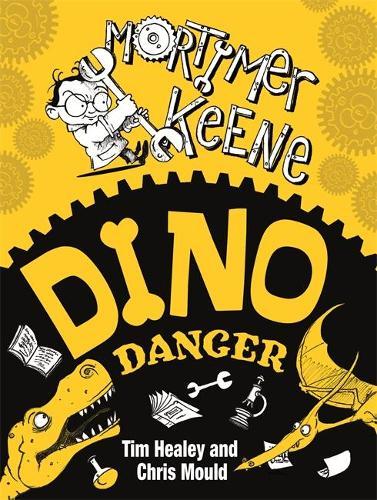 Mortimer Keene: Dino Danger - Mortimer Keene (Paperback)