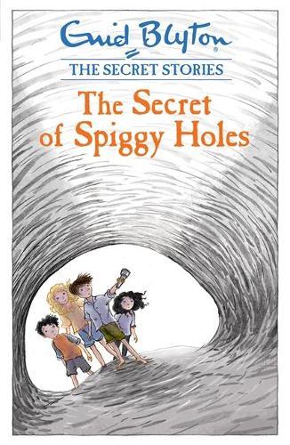 Secret Stories: The Secret of Spiggy Holes - Secret Stories (Paperback)