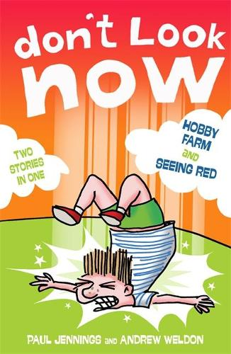 Don't Look Now: Hobby Farm and Seeing Red - Don't Look Now (Paperback)