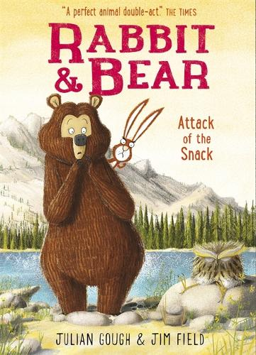 Rabbit and Bear: Attack of the Snack: Book 3 - Rabbit and Bear (Paperback)
