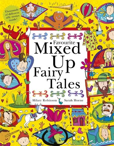 Favourite Mixed Up Fairy Tales: Split-Page Book - Mixed Up (Paperback)