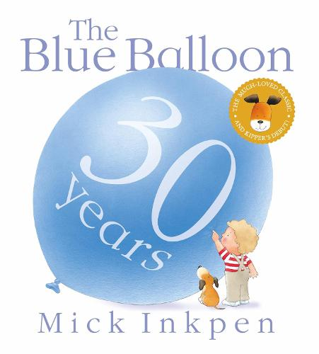 Kipper: The Blue Balloon - Kipper (Paperback)