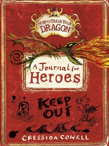 How to Train Your Dragon: A Journal for Heroes - How to Train Your Dragon (Hardback)