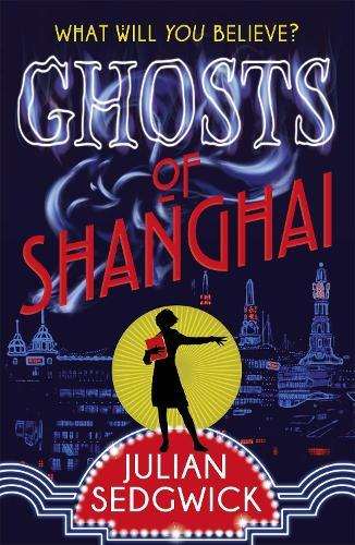 Ghosts of Shanghai: Book 1 - Ghosts of Shanghai (Paperback)