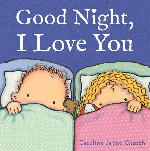 Good Night, I Love You (Paperback)