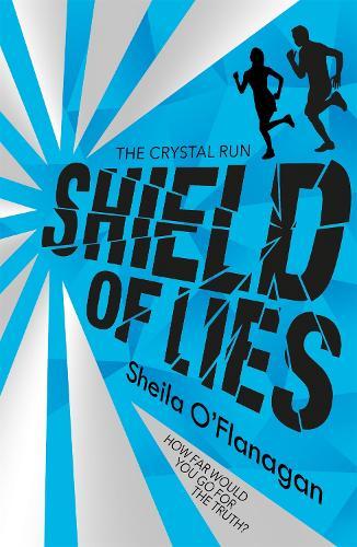 Crystal Run: Shield of Lies: Book 2 - Crystal Run (Paperback)
