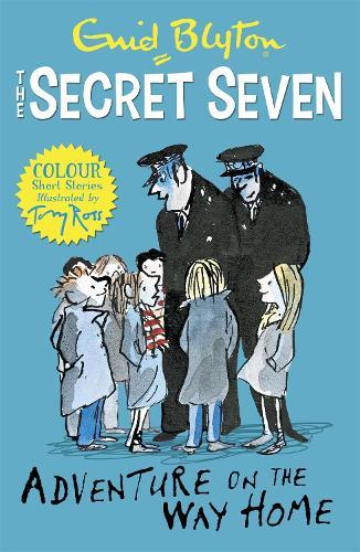 Secret Seven Colour Short Stories: Adventure on the Way Home: Book 1 - Secret Seven Short Stories (Paperback)
