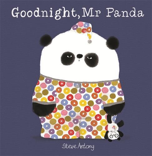 Goodnight, Mr Panda - Mr Panda (Hardback)