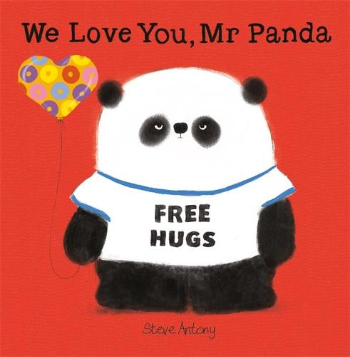 We Love You, Mr Panda - Mr Panda (Hardback)