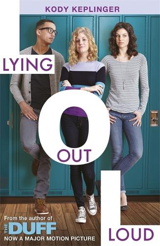 Hamilton High: Lying Out Loud: From the author of The DUFF - Hamilton High (Paperback)