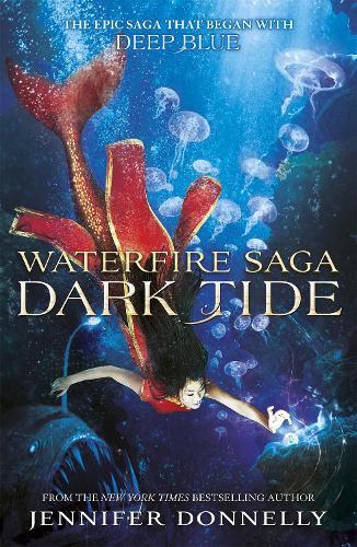 Waterfire Saga: Dark Tide: Book 3 - Waterfire Saga (Paperback)