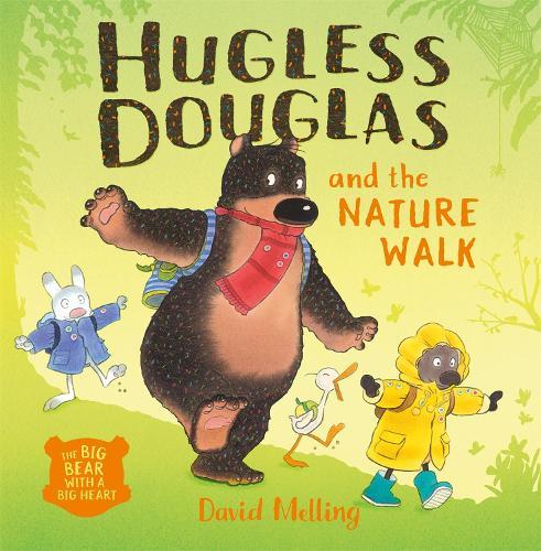 Hugless Douglas and the Nature Walk - Hugless Douglas (Paperback)