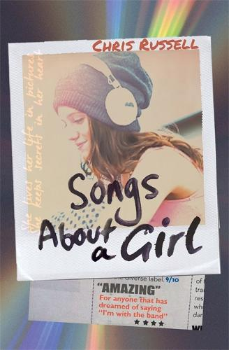 Songs About a Girl: Book 1 in a trilogy about love, music and fame - Songs About a Girl (Paperback)