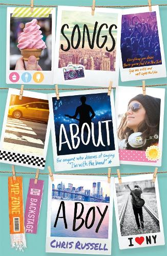 Songs About a Girl: Songs About a Boy: Book 3 in a trilogy about love, music and fame - Songs About a Girl (Paperback)