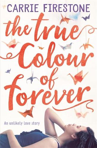 The True Colour of Forever (Paperback)