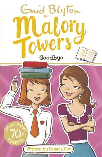 Malory Towers: Goodbye: Book 12 - Malory Towers (Paperback)