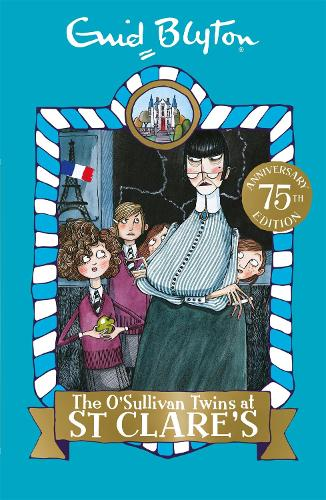 The O'Sullivan Twins at St Clare's: Book 2 - St Clare's (Paperback)