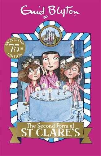 The Second Form at St Clare's: Book 4 - St Clare's (Paperback)