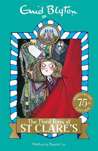 The Third Form at St Clare's: Book 5 - St Clare's (Paperback)