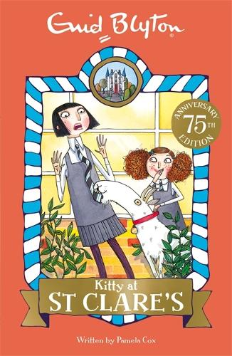 Kitty at St Clare's: Book 6 - St Clare's (Paperback)