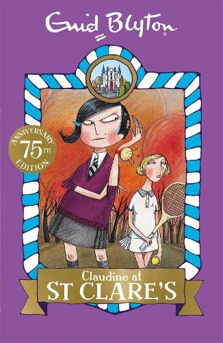 Claudine at St Clare's: Book 7 - St Clare's (Paperback)