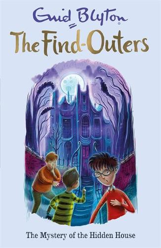 The Find-Outers: The Mystery of the Hidden House: Book 6 - The Find-Outers (Paperback)