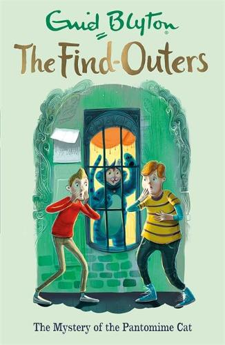 The Find-Outers: The Mystery of the Pantomime Cat: Book 7 - The Find-Outers (Paperback)