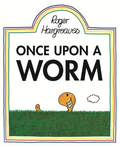 Once Upon a Worm (Hardback)