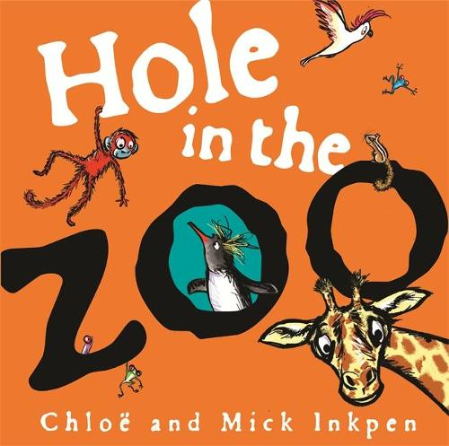 Hole in the Zoo (Hardback)