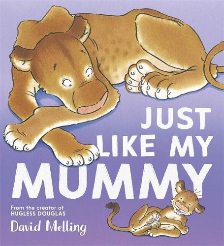 Just Like My Mummy (Paperback)