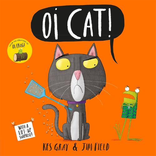 Oi Cat! - Oi Frog and Friends (Paperback)