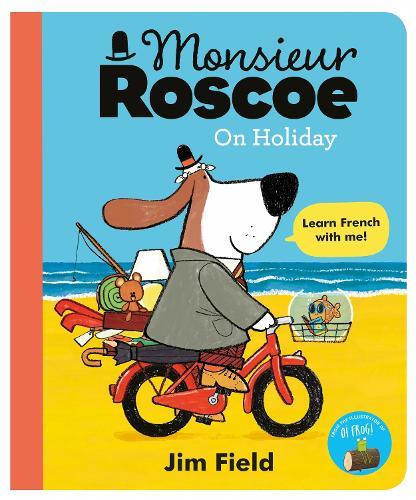 Monsieur Roscoe: On Holiday (Hardback)