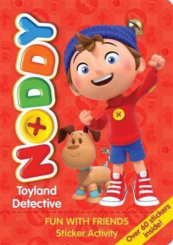 Noddy Toyland Detective: Fun with Friends Sticker Activity: Over 60 stickers inside! - Noddy Toyland Detective (Paperback)