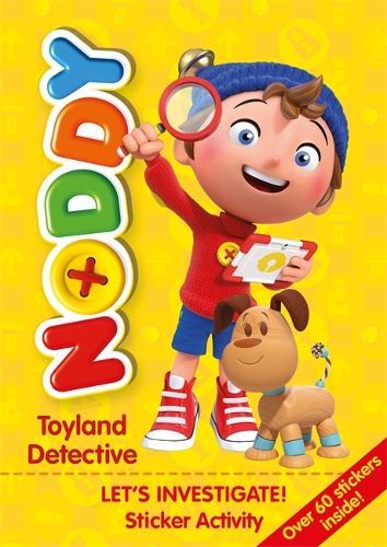 Noddy Toyland Detective: Let's Investigate! Sticker Activity: Over 60 stickers inside! - Noddy Toyland Detective (Paperback)