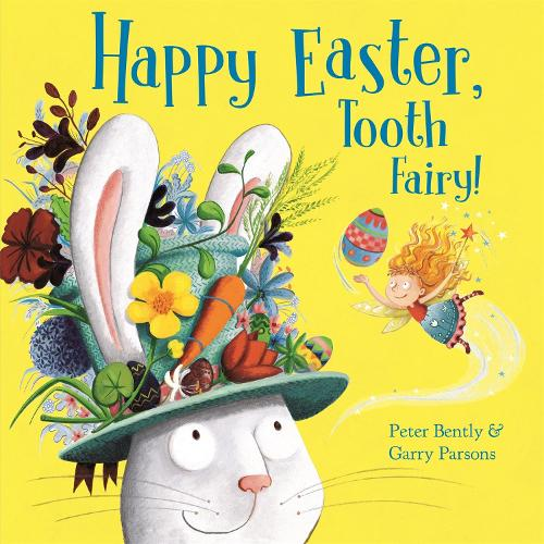 Happy Easter, Tooth Fairy! - Tooth Fairy (Hardback)