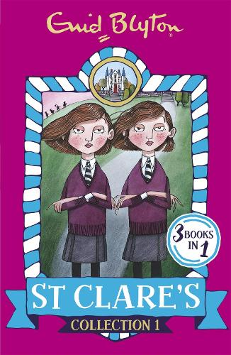 St Clare's Collection 1: Books 1-3 - St Clare's Collections and Gift books (Paperback)