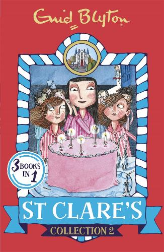 St Clare's Collection 2: Books 4-6 - St Clare's Collections and Gift books (Paperback)